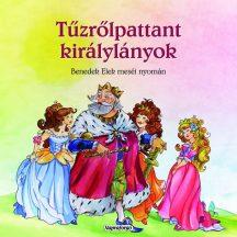 Napraforgó: Magyar Klasszikusok - Tűzrőlpattant királylányok