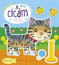 Napraforgó Kiskedvencem - A cicám világa