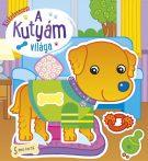 Napraforgó Kiskedvencem - A kutyám világa